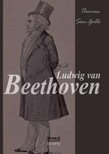 Wolfgang Alexander Thomas-san-Galli: Ludwig van Beethoven, Buch