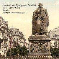 Johann Wolfgang von Goethe: Das Märchen und andere Erzählungen, CD