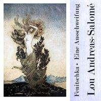 Lou Andreas-Salomé: Fenitschka . Eine Ausschweifung, MP3-CD