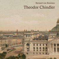 Bernard von Brentano: Theodor Chindler, MP3-CD