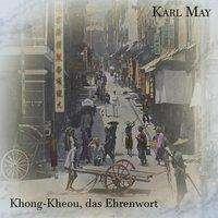 Karl May: Khong-Kheou, das Ehrenwort, MP3-CD