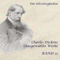 Charles Dickens: Die Silvesterglocken, MP3-CD