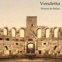 Honoré de Balzac: Vendetta, CD