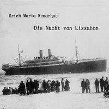 Erich Maria Remarque: Die Nacht von Lissabon, MP3-CD