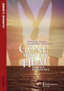 Katarina Jensen: Gone with the heat, Buch