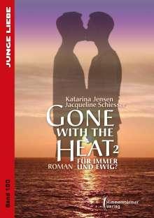 Katarina Jensen: Gone with the Heat 2, Buch