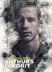 Hans van der Geest: Arthurs Favorit, Buch