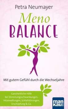 Petra Neumayer: Meno-Balance. Mit gutem Gefühl durch die Wechseljahre, Buch