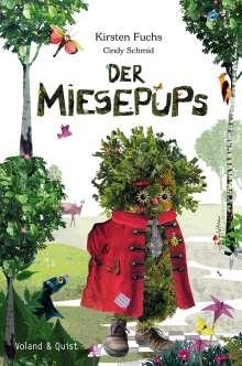 Kirsten Fuchs: Der Miesepups, Buch