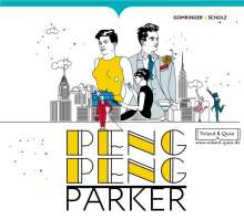 Nora Gomringer & Philipp Scholz: Peng Peng Parker, CD