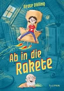 Beate Dölling: Ab in die Rakete, Buch