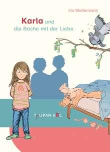 Iris Wolfermann: Karla und die Sache mit der Liebe, Buch