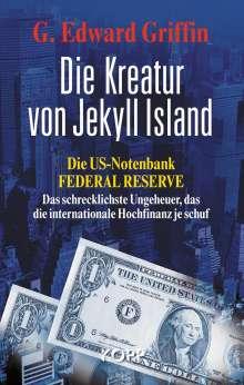 G. Edward Griffin: Die Kreatur von Jekyll Island, Buch