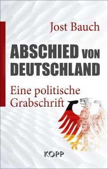 Jost Bauch: Abschied von Deutschland, Buch