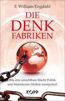 William F. Engdahl: Die Denkfabriken, Buch