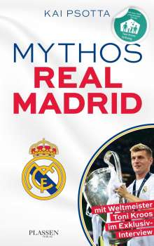 Kai Psotta: Mythos Real Madrid, Buch