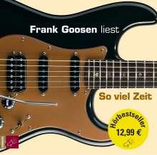 Frank Goosen: So viel Zeit (Hörbestseller), 4 CDs
