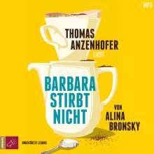 Alina Bronsky: Barbara stirbt nicht, MP3-CD