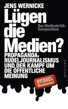 Jens Wernicke: Lügen die Medien?, Buch