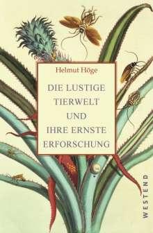 Helmut Höge: Die lustige Tierwelt und ihre ernste Erforschung, Buch