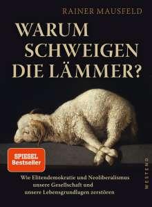 Rainer Mausfeld: Warum schweigen die Lämmer?, Buch
