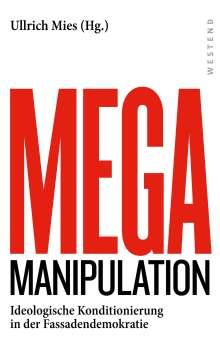 Mega-Manipulation, Buch