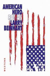 Larry Beinhart: American Hero, Buch