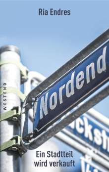 Ria Endres: Nordend, Buch
