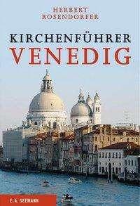 Herbert Rosendorfer: Kirchenführer Venedig, Buch