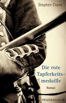 Stephen Crane: Die rote Tapferkeitsmedaille, Buch