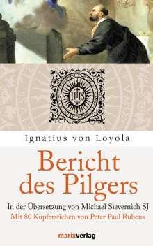 Ignatius von Loyola: Bericht des Pilgers, Buch