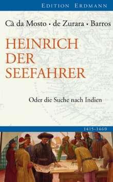 Cá da Mosto: Heinrich der Seefahrer, Buch