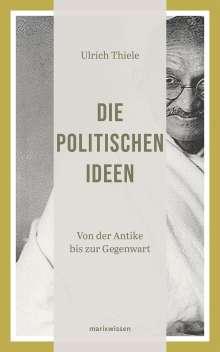 Ulrich Thiele: Die politischen Ideen, Buch