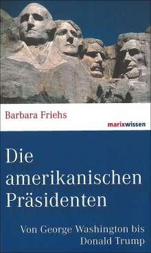 Barbara Friehs: Die amerikanischen Präsidenten, Buch