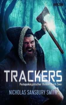Nicholas Sansbury Smith: Trackers: Buch 2, Buch