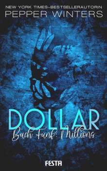 Pepper Winters: Dollar - Buch : Millions, Buch