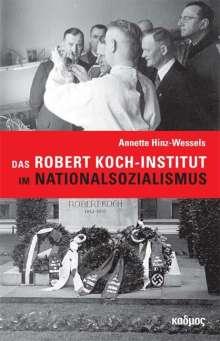 Hinz-Wessels Annette: Das Robert Koch-Institut im Nationalsozialismus, Buch