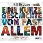 Bill Bryson: Eine kurze Geschichte von fast allem, 2 CDs