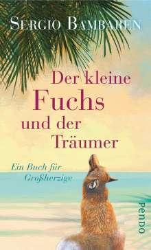 Sergio Bambaren: Der kleine Fuchs und der Träumer, Buch