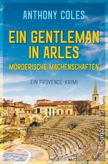 Anthony Coles: Ein Gentleman in Arles - Mörderische Machenschaften, Buch