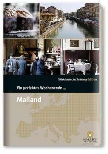 Nicola Bramigk: Ein perfektes Wochenende in... Mailand, Buch
