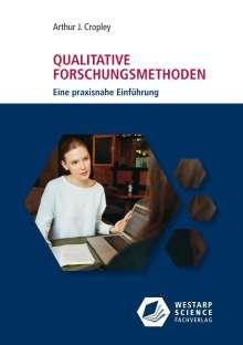 Arthur J. Cropley: Qualitative Forschungsmethoden, Buch