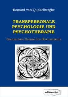 Renaud van Quekelberghe: Transpersonale Psychologie und Psychotherapie, Buch
