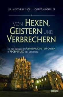 Julia Kathrin Knoll: Von Hexen, Geistern und Verbrechern, Buch