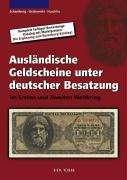 Wolfgang Schamberg: Ausländische Geldscheine unter deutscher Besatzung im Ersten und Zweiten Weltkrieg, Buch