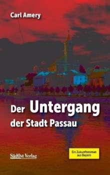 Carl Amery: Der Untergang der Stadt Passau, Buch