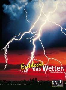 Michaela Koschak: Entdecke das Wetter, Buch