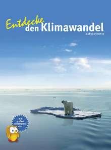 Michaela Koschak: Entdecke den Klimawandel, Buch
