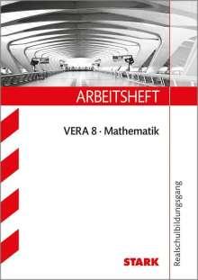Arbeitsheft VERA 8 Mathematik Version B. Realschule, Buch