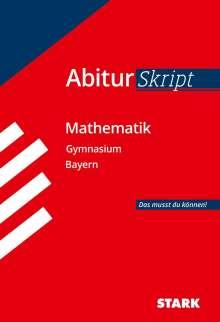 Abitur-Training Mathematik. Abiturskript Mathematik. Gymnasium Bayern, Buch